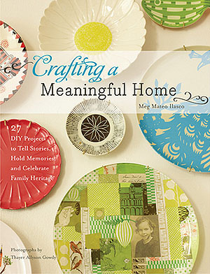 cover of Crafting A Meaningful Home