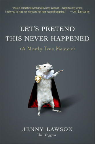 the cover of Lets Pretend This Never Happened featuring a Hamlet mouse